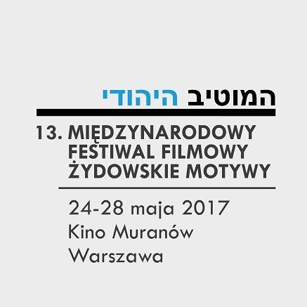 13. Międzynarodowy Festiwal Filmowy Żydowskie Motywy