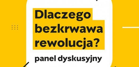 Panel dyskusyjny: Dlaczego bezkrwawa rewolucja? Centrum Myśli Jana Pawła II