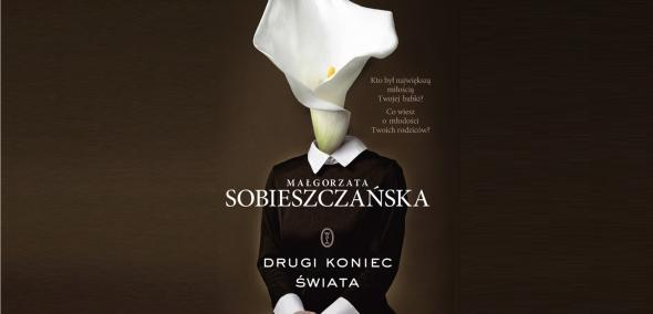 Drugi koniec świata, Małgorzata Sobieszczańska