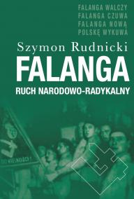 Szymon Rudnicki, Falanga. Ruch radykalno-narodowy