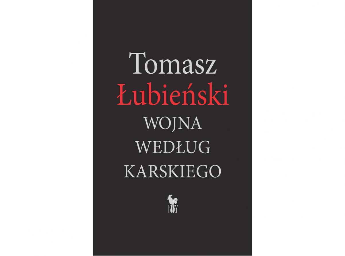 Okładka książki Tomasza Łubieńskiego pt.