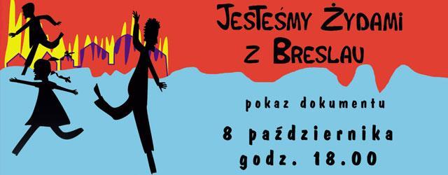 Jesteśmy Żydami z Breslau, pokaz filmu, film dokumentalny, Fundacja Konrada Adenauera, Kino Atlantic, Muzeum POLIN