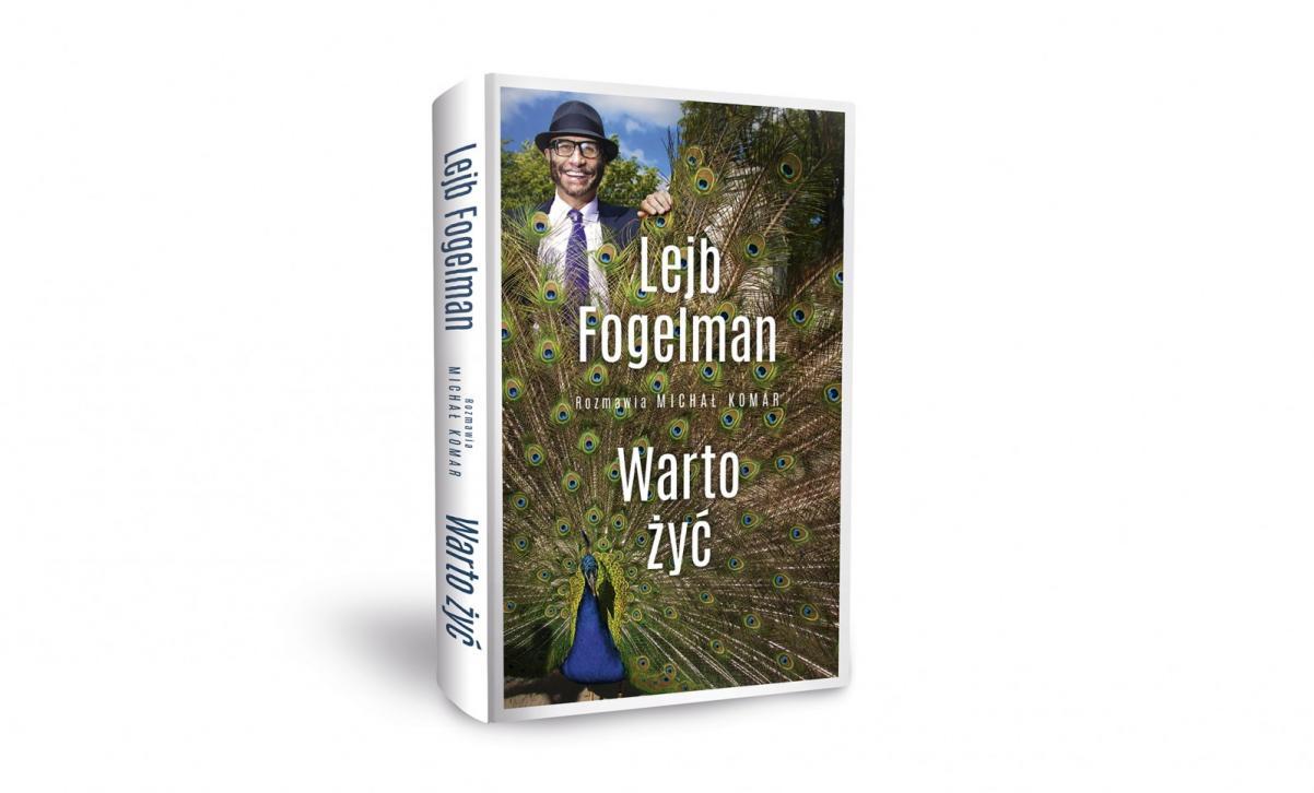 Warto żyć, Lejb Fogelman, biografia