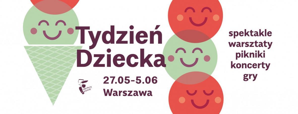 Tydzień Dziecka w Warszawie 2017